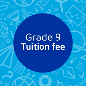 Grade 9 Tuition Fees