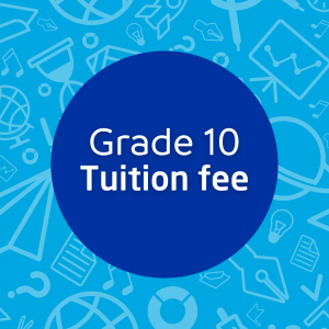 Grade 10 Tuition Fees